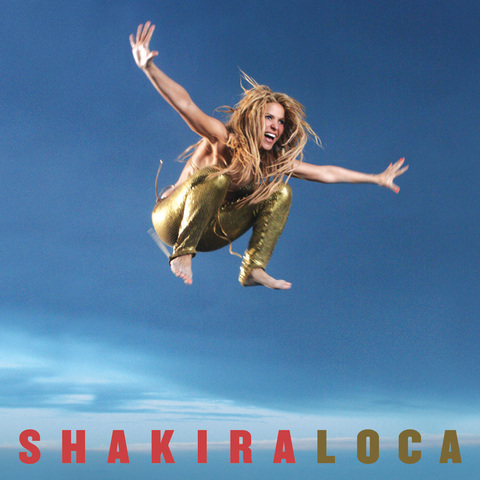 shakira loca cover single album Shakira   Loca : le clip vidéo sur Youtube et les photos