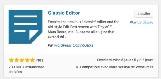 Wordpress 5 : comment revenir à l'ancien éditeur grâce à un plugin